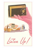 Listen Up, Gloved Hand with Transistor Radio Posters