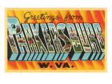 Greetings from Parkersburg, West Virginia Prints