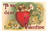 To My Dear Valentine, Arrow in Heart, Cupid Print