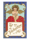 To My Valentine, Cupid Sitting on Hearts Print