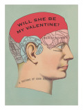 Will She Be My Valentine, Phrenology Posters