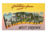 Greetings from Wheeling, West Virginia Posters