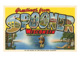 Greetings from Spooner, Wisconsin Prints
