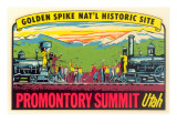 Golden Spike, Promontory Summit Posters