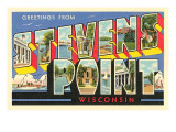 Greetings from Stevens Point, Wisconsin Print