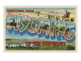 Greetings from Wyoming of the Old West Prints