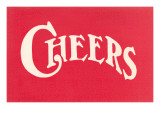Red Cheers Sign Poster