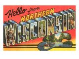 Hello from Northern Wisconsin Posters