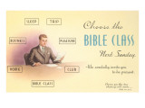 Choose the Bible Class Posters