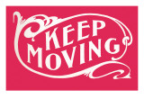 Keep Moving Photographie