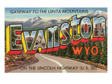 Greetings from Evanston, Wyoming Prints