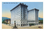 Hotel Utah, Salt Lake City Prints