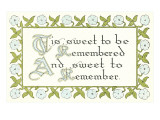 Tis Sweet to be Remembered Posters
