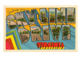 Greetings from Skyline Drive, Virginia Posters
