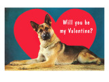 Quizzical German Shepherd, Will You Be My Valentine Posters