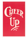 Cheer Up Prints