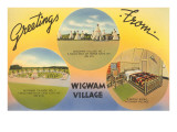 Greetings from Wigwam Village Posters