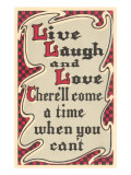Live, Laugh and Love Affiches