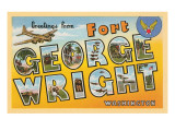 Greetings from Fort George Wright, Washington Posters