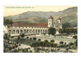 Santa Barbara Mission and Grounds Prints