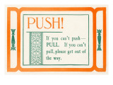 Push, or Pull Prints