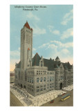 Courthouse, Pittsburgh, Pennsylvania Poster
