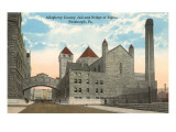 County Jail and Bridge of Sighs, Pittsburgh, Pennsylvania Prints