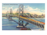 Oakland Bay Bridge, San Francisco, California Prints