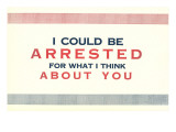 I Could be Arrested Affiche