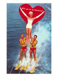 Will You Be My Valentine Water Skiers Posters