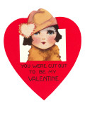 You Were Cut Out to Be My Valentine Posters