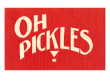 Oh Pickles Prints