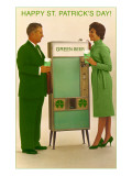 Happy St. Patrick's Day, Green Beer Vending Machine Poster
