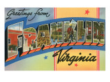 Greetings from Franklin, Virginia Prints