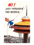 Just Threadin' the Needle, Seattle, Washington Posters
