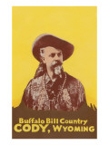 Buffalo Bill Country, Cody, Wyoming Posters