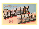 Greetings from Atlantic Beach, Rhode Island Posters