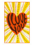 Psychedelic I Love You Prints