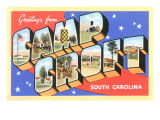 Greetings from Camp Croft, South Carolina Posters