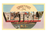Greetings from Westerly, Rhode Island Art