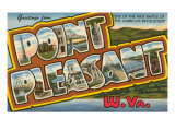 Greetings from Point Pleasant, West Virginia Print