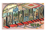 Greetings from Tomahawk, Wisconsin Print