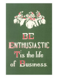 Be Enthusiastic Affiche