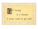 If Loving is a Disease Plakater