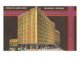 Ponce de Leon Hotel, Roanoke, Virginia Posters