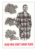 Retroline Men's Fashions, Dead Men Don't Wear Plaid Affiches