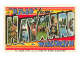 Hello from Hayward, Wisconsin Prints