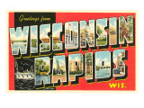 Greetings from Wisconsin Rapids, Wisconsin Posters