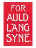 For Auld Lang Syne Posters