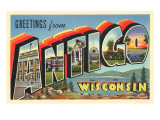 Greetings from Antigo, Wisconsin Posters